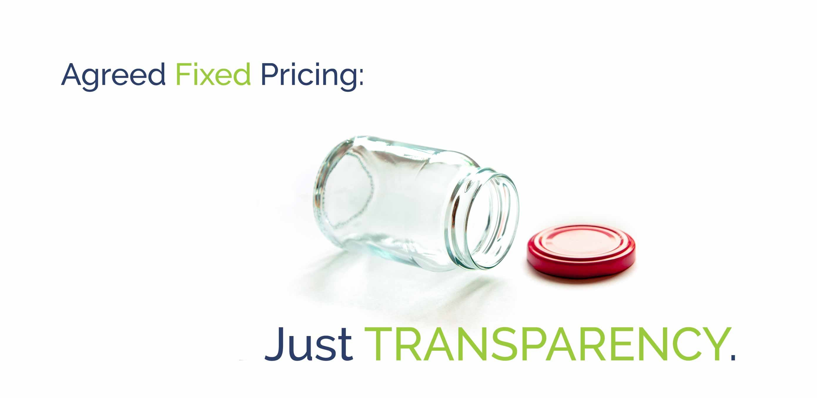 Agreed Fixed Fee Pricing: Just Transparency